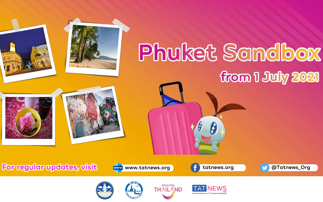 TAT Touts The Phuket Sand Box First Month A Success. With A Reported Total Of 829 Million Baht Of Revenue Generated